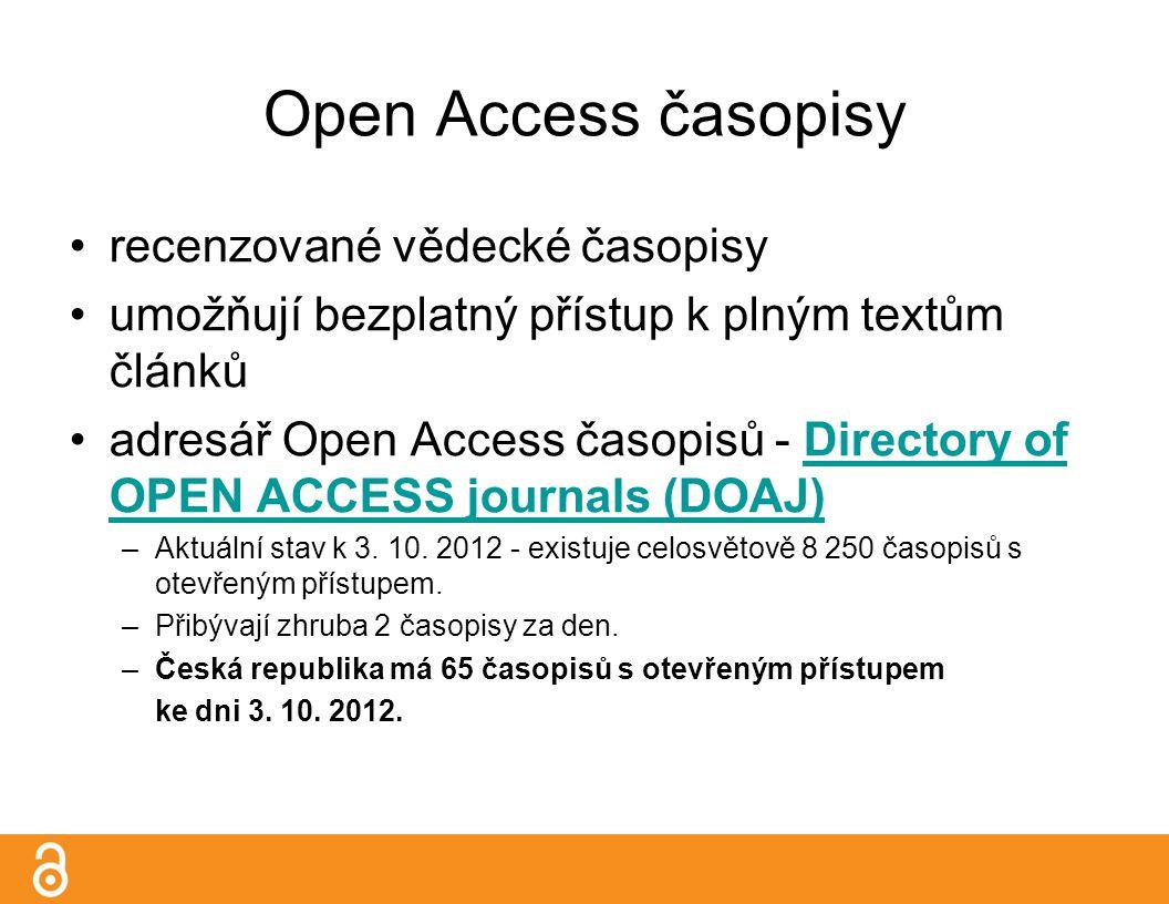 Open Access časopisy recenzované vědecké časopisy umožňují bezplatný přístup k plným textům článků adresář Open Access časopisů - Directory of OPEN ACCESS journals (DOAJ)Directory of OPEN ACCESS journals (DOAJ) –Aktuální stav k 3.