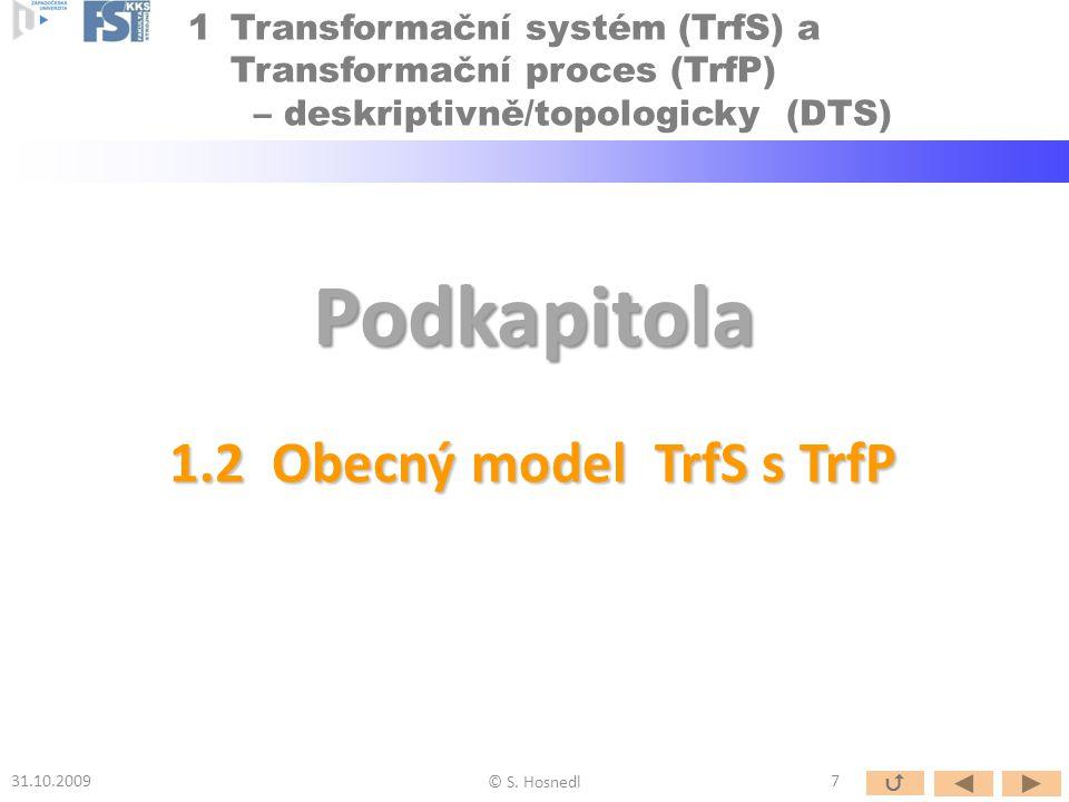 1.3 Technické procesy jako TrfP Podkapitola © S.