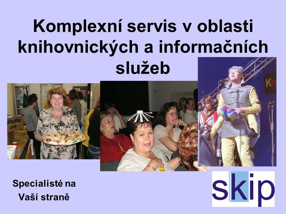 Komplexní servis v oblasti knihovnických a informačních služeb Specialisté na Vaší straně
