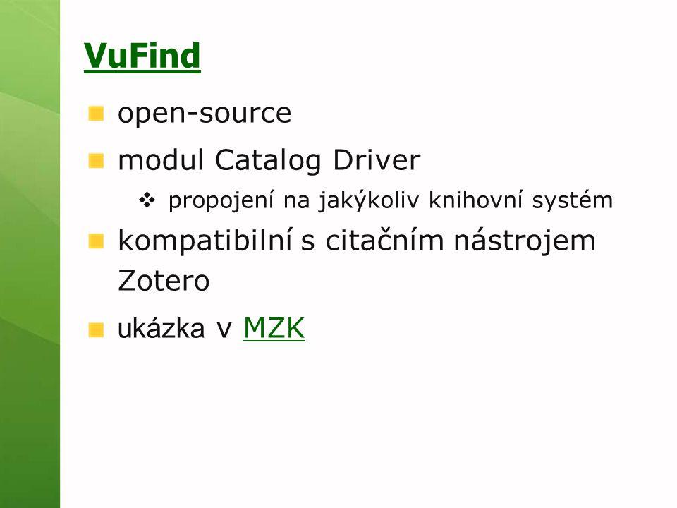 VuFind open-source modul Catalog Driver  propojení na jakýkoliv knihovní systém kompatibilní s citačním nástrojem Zotero ukázka v MZKMZK