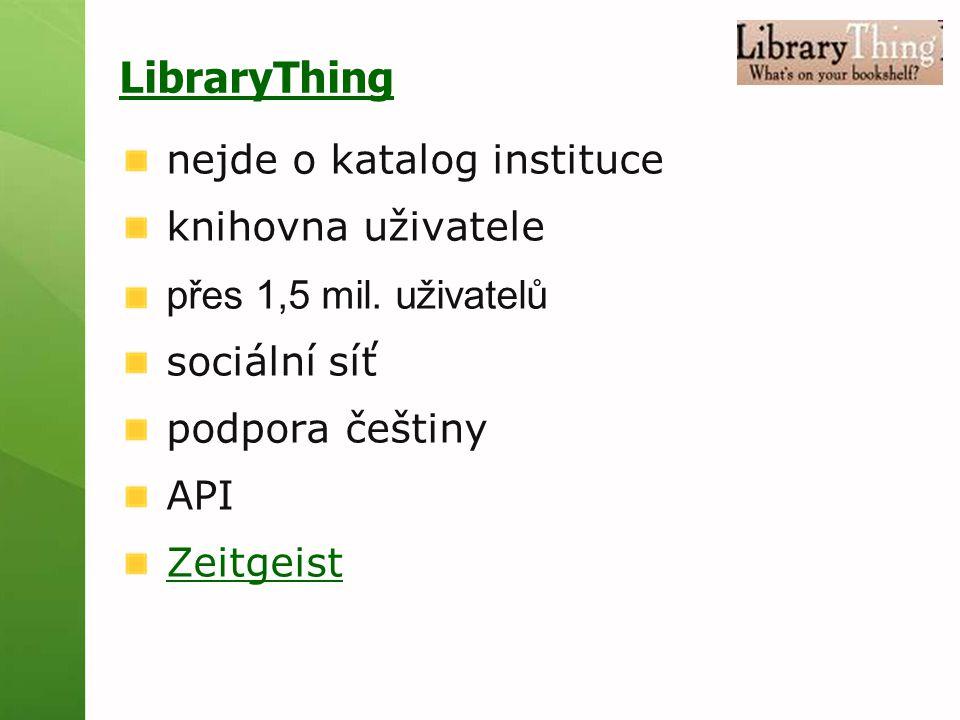 LibraryThing nejde o katalog instituce knihovna uživatele přes 1,5 mil.