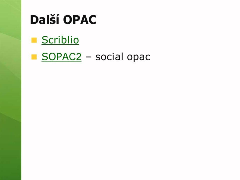Další OPAC Scriblio SOPA C2 SOPA C2 – social opac