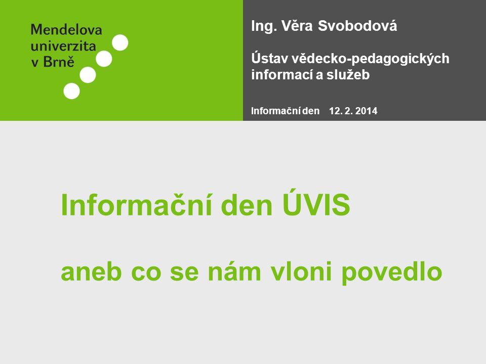 http://beskydy.mendelu.cz/ 12.2.2014Informační den ÚVIS strana 12
