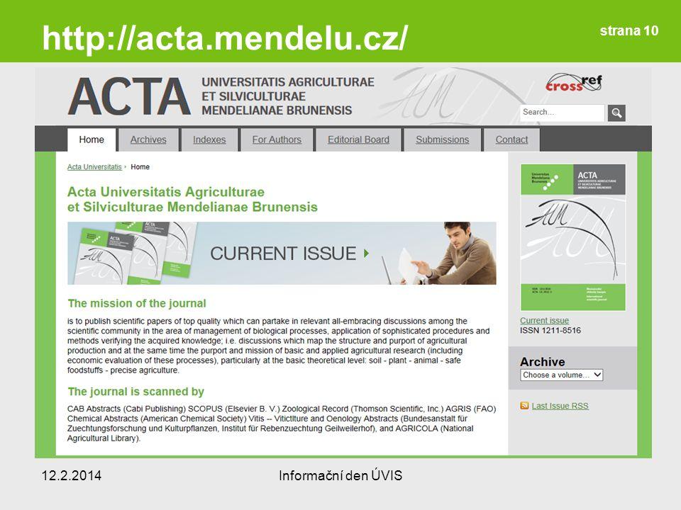 http://acta.mendelu.cz/ 12.2.2014Informační den ÚVIS strana 10