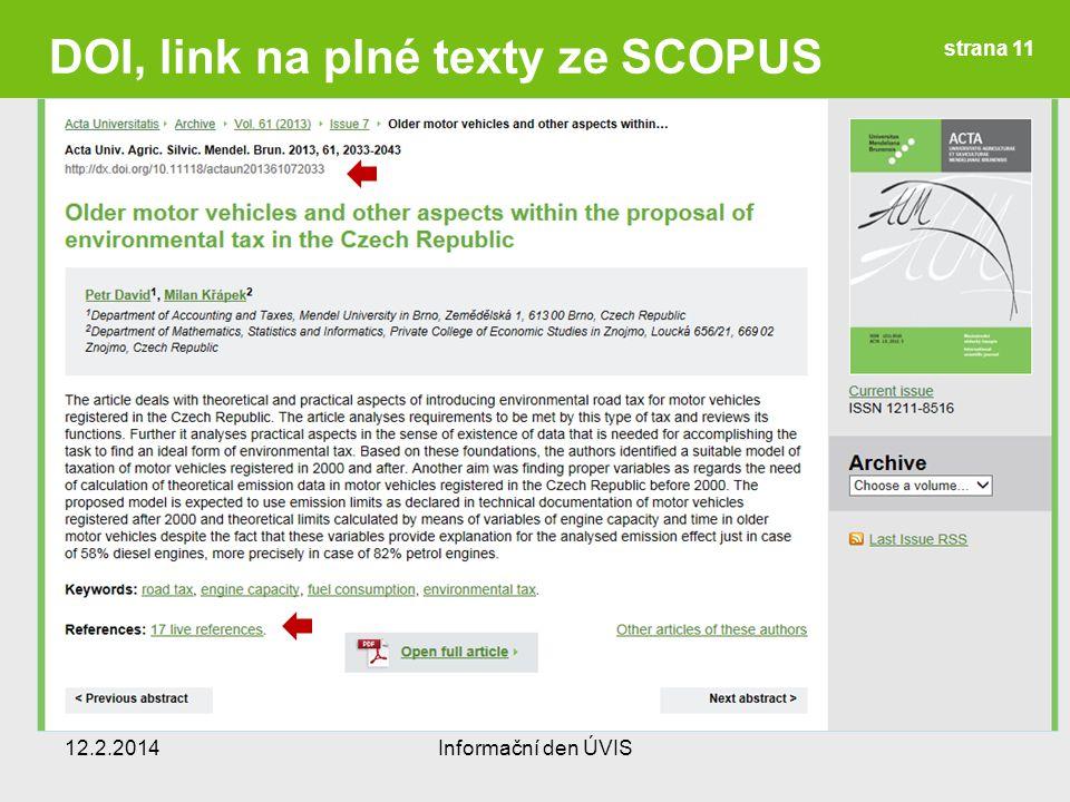 12.2.2014Informační den ÚVIS strana 11 DOI, link na plné texty ze SCOPUS
