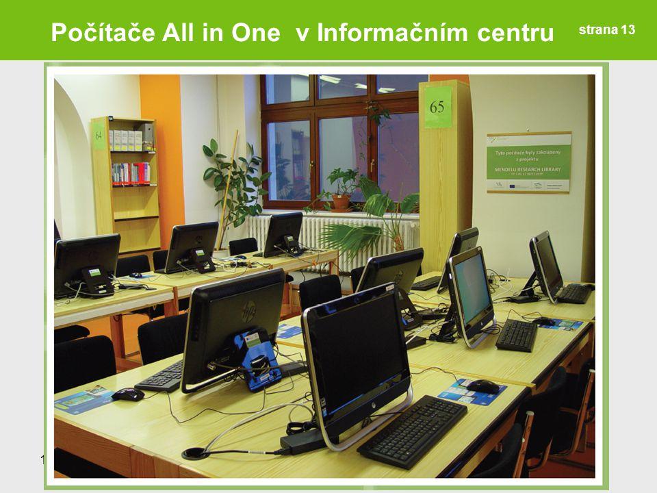 12.2.2014Informační den ÚVIS strana 13 Počítače All in One v Informačním centru