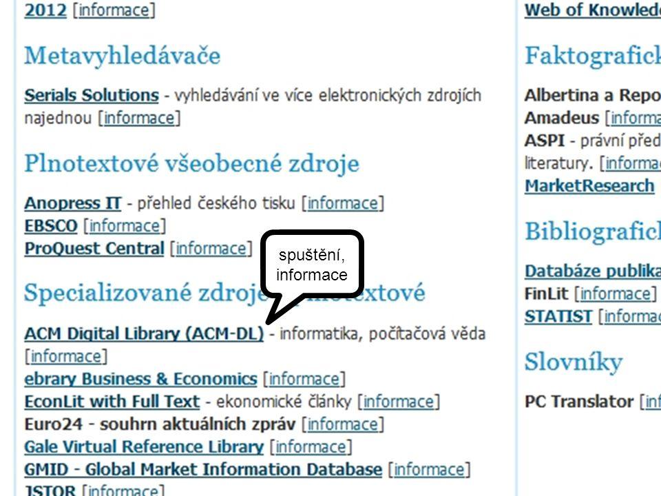 """Co je ACM Digital Library plnotextová databáze časopisy, konferenční sborníky, výběrově elektronické knihy tematické zaměření - počítačová věda část """"The ACM Guide to Computing Literature obsahuje pouze bibliografické údaje s abstrakty"""
