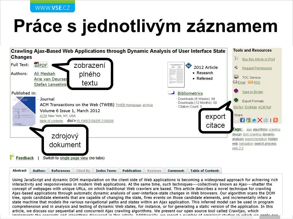 Práce s jednotlivým záznamem export citace zobrazení plného textu zdrojový dokument