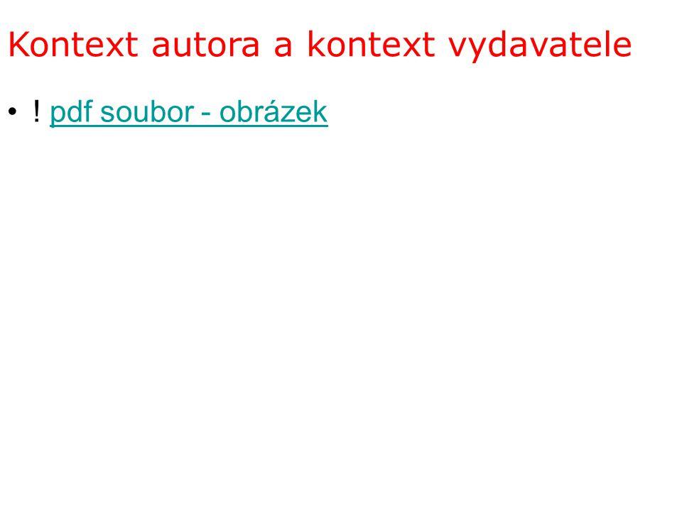 Kontext autora a kontext vydavatele ! pdf soubor - obrázekpdf soubor - obrázek