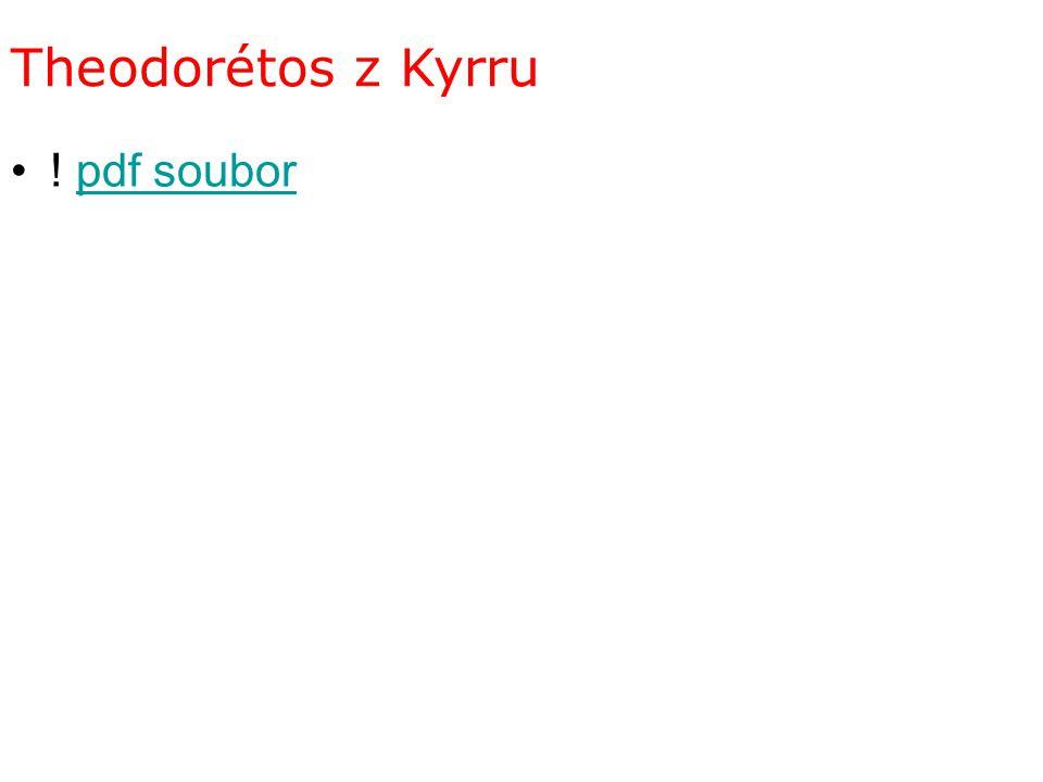 Theodorétos z Kyrru ! pdf souborpdf soubor