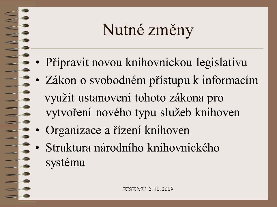 KISK MU 2.10. 2009 A budoucnost knihoven.