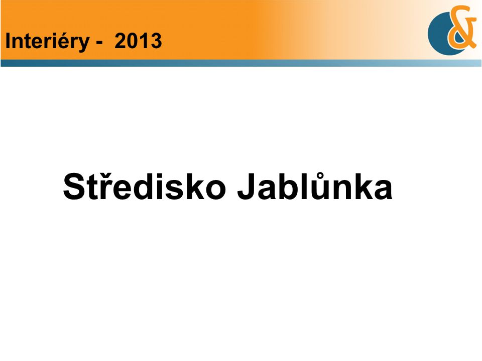 Středisko Jablůnka Interiéry - 2013