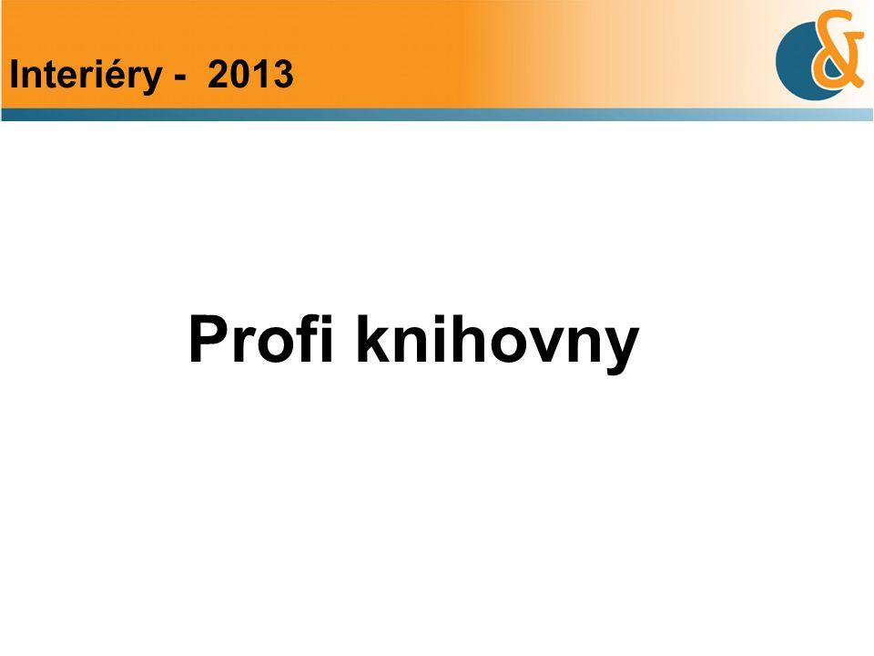 Profi knihovny Interiéry - 2013