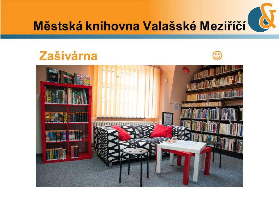 Městská knihovna Valašské Meziříčí Zašívárna