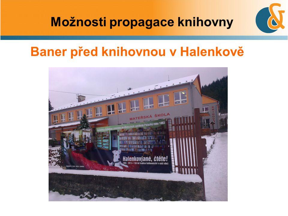 Možnosti propagace knihovny Baner před knihovnou v Halenkově
