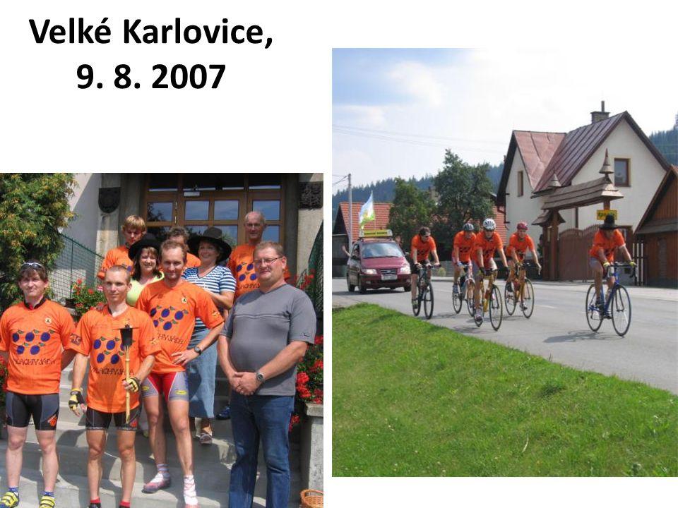 Velké Karlovice, 9. 8. 2007