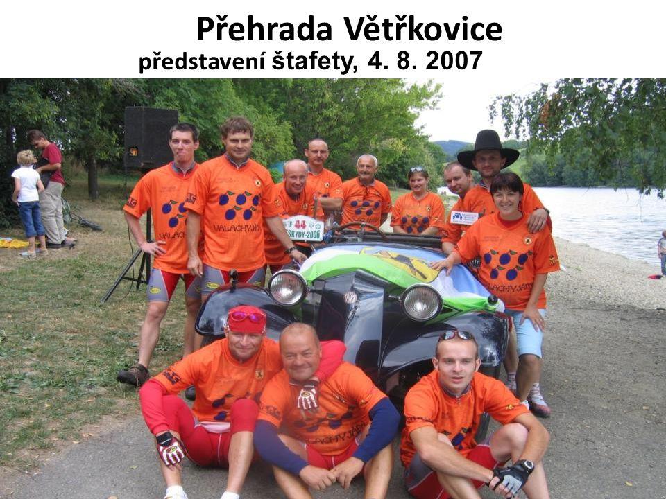 Přehrada Větřkovice představení štafety, 4. 8. 2007