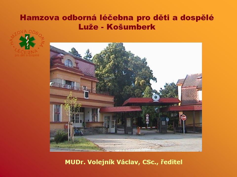 Hamzova odborná léčebna pro děti a dospělé Luže - Košumberk MUDr. Volejník Václav, CSc., ředitel