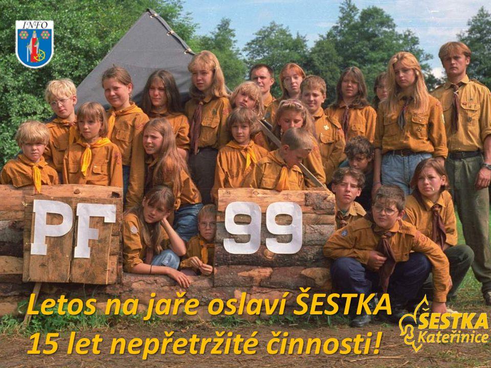 Letos na jaře oslaví ŠESTKA 15 let nepřetržité činnosti!