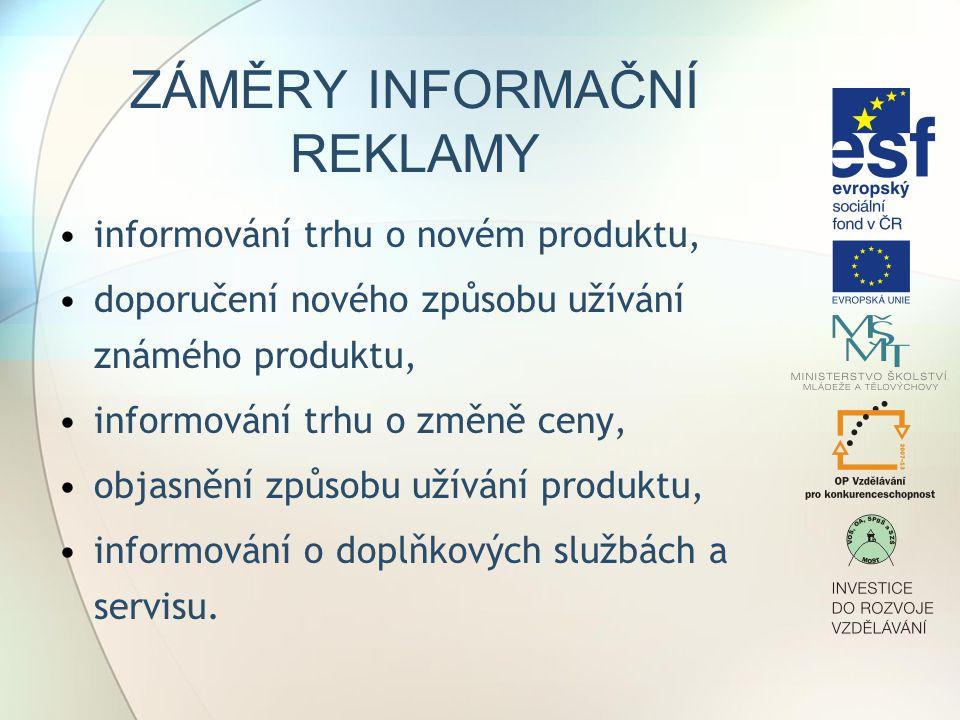 DRUHY REKLAMY Tištěná reklama Rozhlasová reklama Vnější reklama Televizní reklama