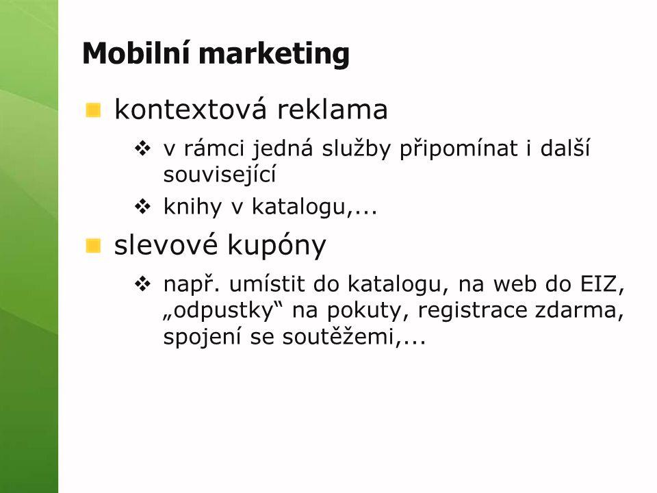 Mobilní marketing kontextová reklama  v rámci jedná služby připomínat i další související  knihy v katalogu,...