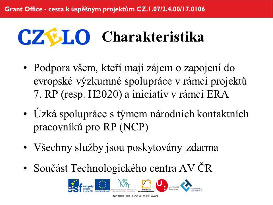 Charakteristika Podpora všem, kteří mají zájem o zapojení do evropské výzkumné spolupráce v rámci projektů 7. RP (resp. H2020) a iniciativ v rámci ERA