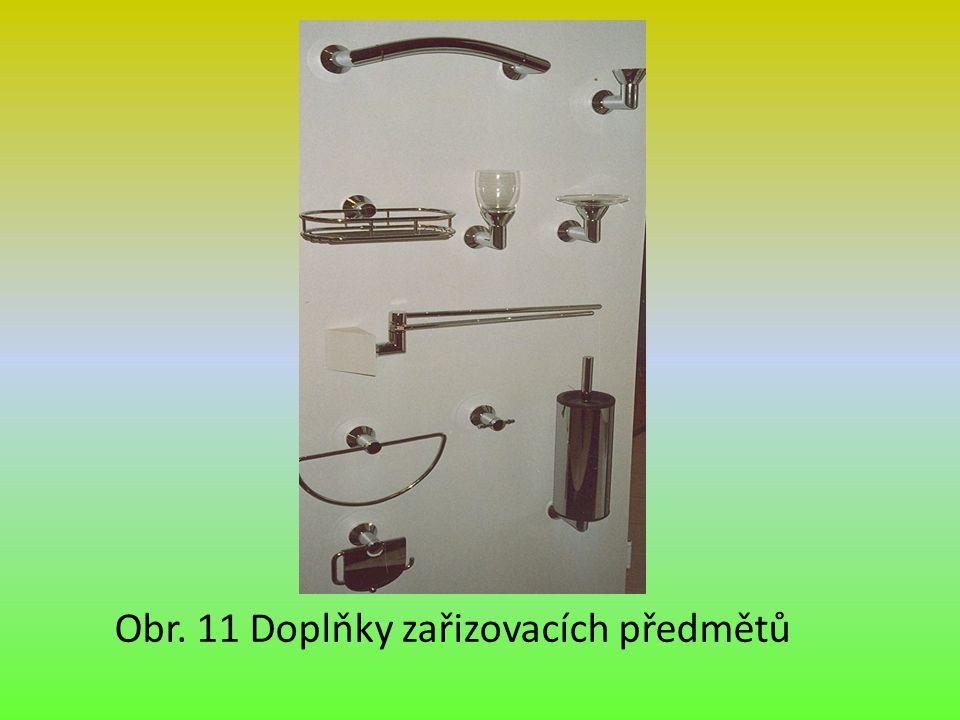 Obr. 11 Doplňky zařizovacích předmětů