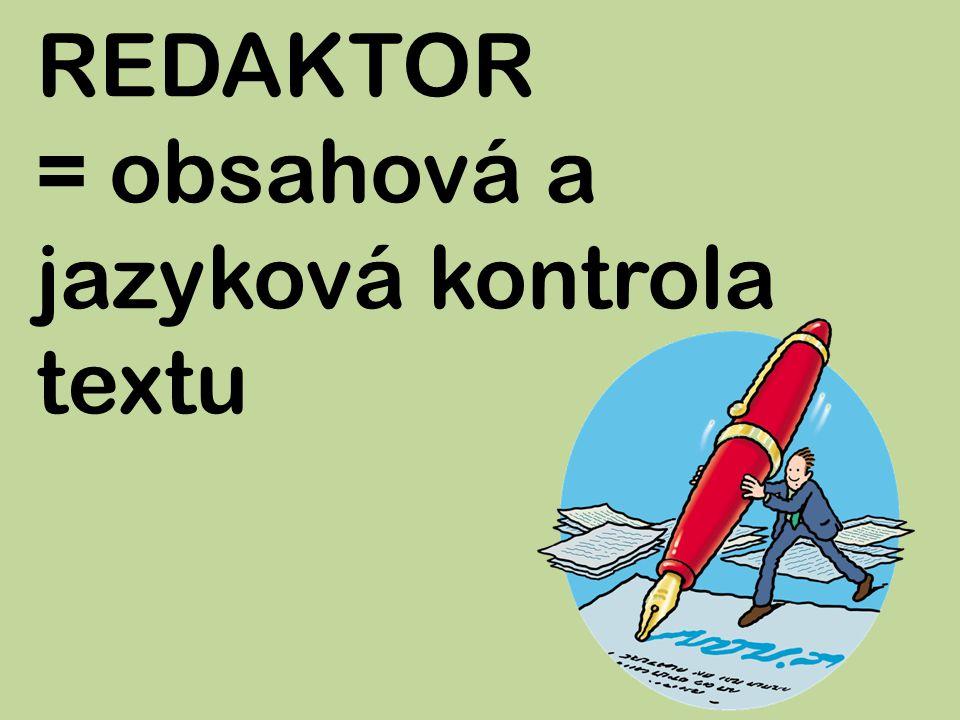 ILUSTRÁTOR = doplní text obrázky (ilustracemi)