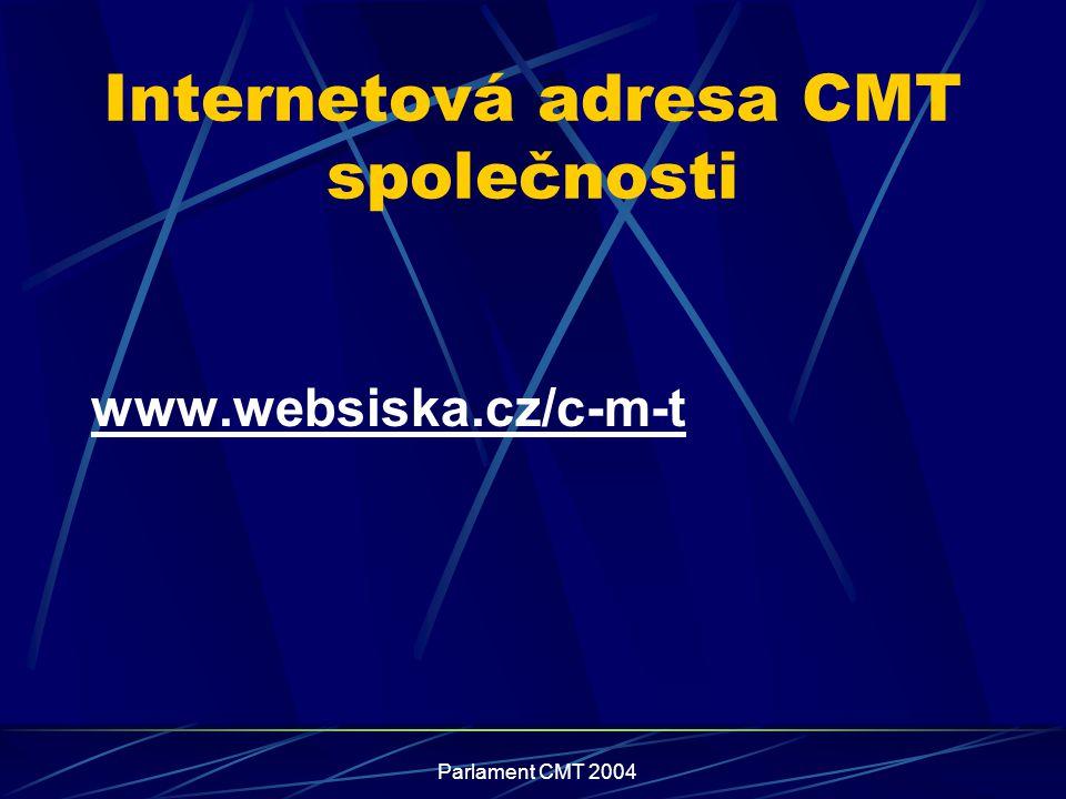 Parlament CMT 2004 Internetová adresa CMT společnosti www.websiska.cz/c-m-t