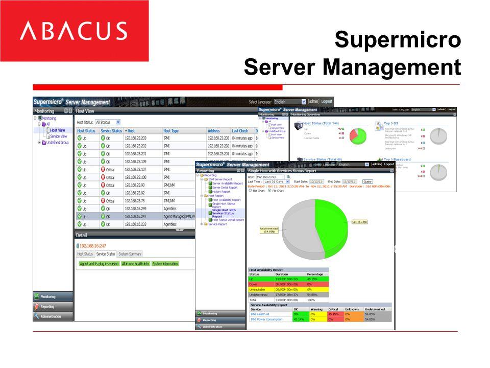 Supermicro Server Management »Monitoring hardware serverů »Větráky, zdroje, napájení, spotřeba, HDD, RAID, RAM »Monitoring software serverů »HTTP, FTP, SMTP služby »Podpora NAGIOS »CLI i WebUI »Úzce integrováno s IPMI »VNC, IPMI KVM, UID »Reporty a statistiky