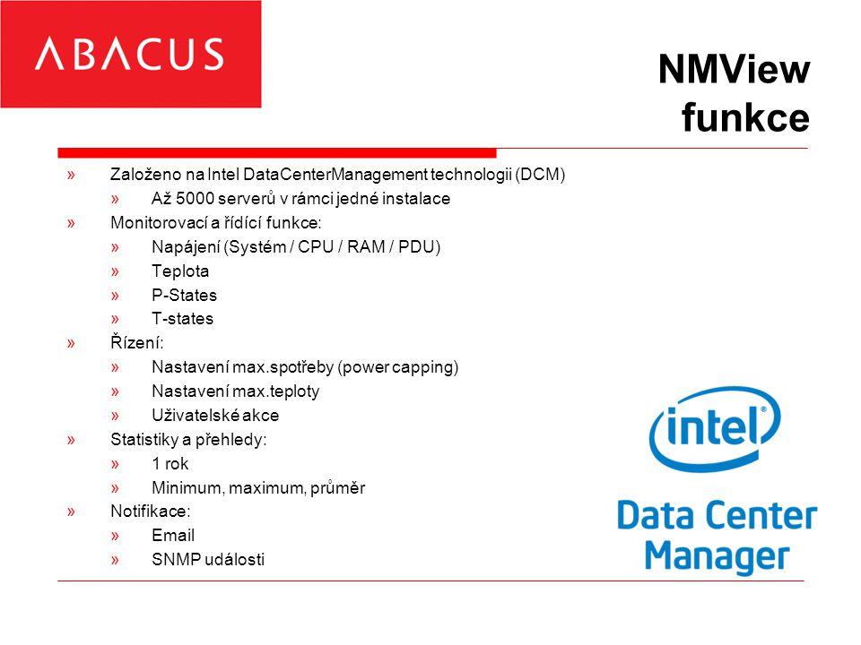 NMView funkce »Založeno na Intel DataCenterManagement technologii (DCM) »Až 5000 serverů v rámci jedné instalace »Monitorovací a řídící funkce: »Napájení (Systém / CPU / RAM / PDU) »Teplota »P-States »T-states »Řízení: »Nastavení max.spotřeby (power capping) »Nastavení max.teploty »Uživatelské akce »Statistiky a přehledy: »1 rok »Minimum, maximum, průměr »Notifikace: »Email »SNMP události