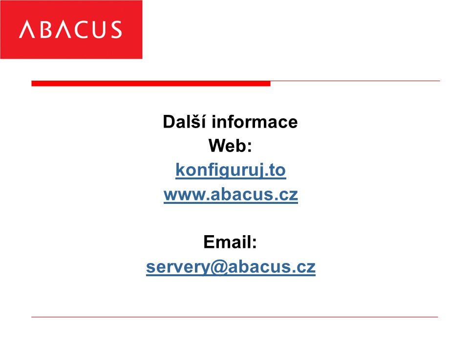 Další informace Web: konfiguruj.to www.abacus.cz Email: servery@abacus.cz