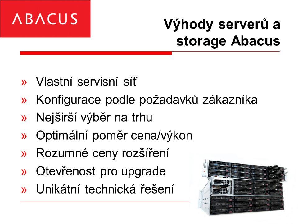 Výhody serverů a storage Abacus »Vlastní servisní síť »Konfigurace podle požadavků zákazníka »Nejširší výběr na trhu »Optimální poměr cena/výkon »Rozumné ceny rozšíření »Otevřenost pro upgrade »Unikátní technická řešení