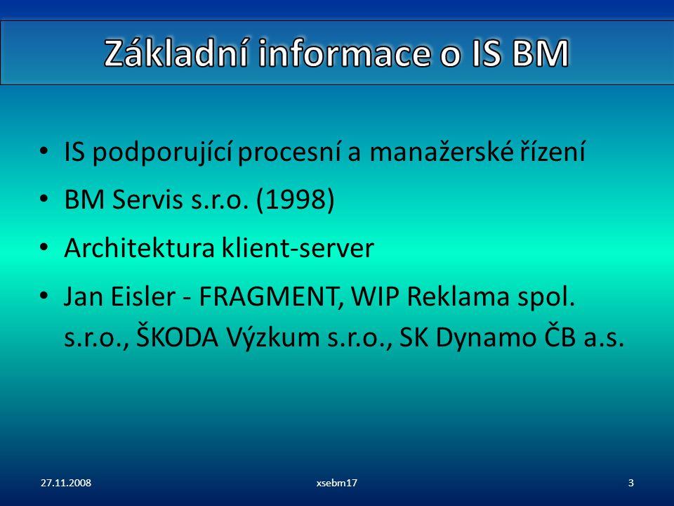 IS podporující procesní a manažerské řízení BM Servis s.r.o.