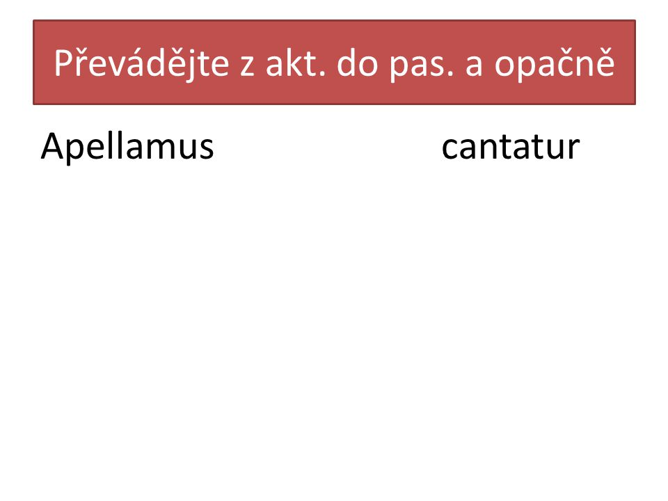 Přeložte větu Agricola cum servis ad villam properat.
