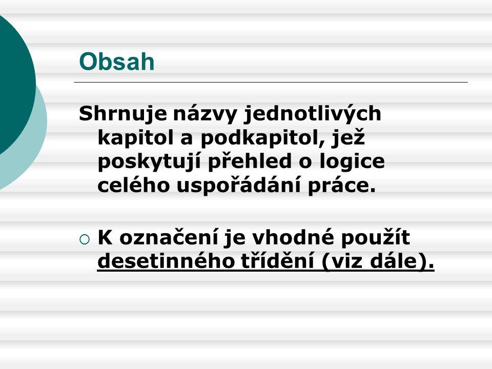Např.v seznamu literatury uvedeme: ŠLACHTA, M. Ohniska napětí ve světě.