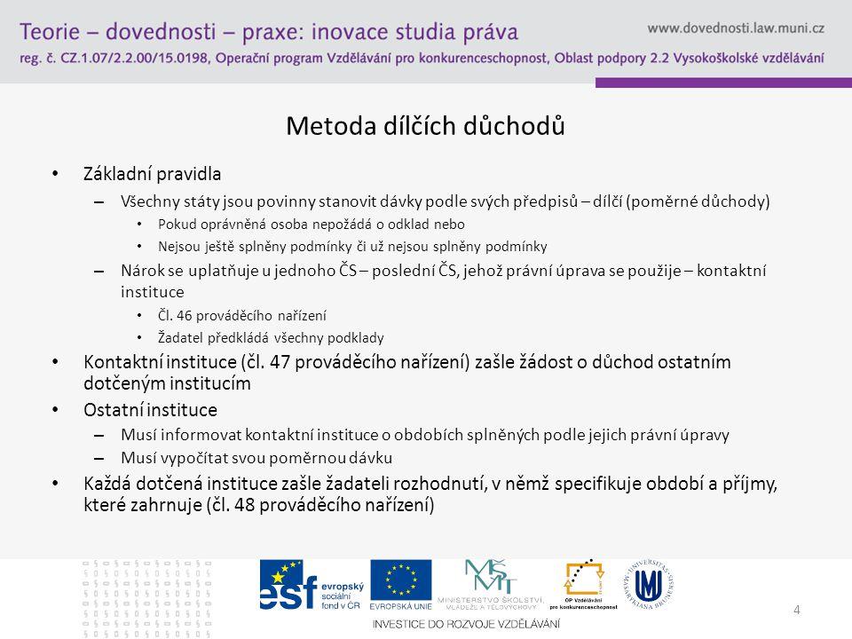 5 Zásada sčítání dob pojištění Čl.