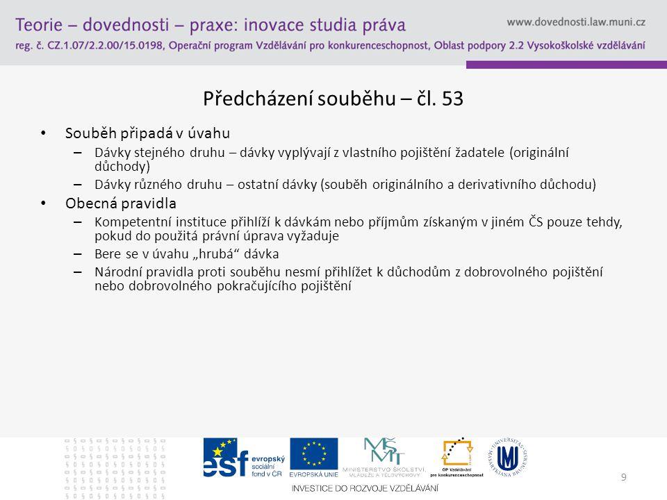 9 Předcházení souběhu – čl.