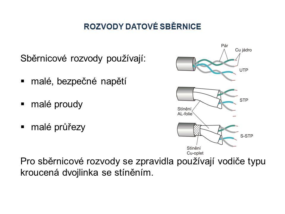 ROZVODY DATOVÉ SBĚRNICE Vodiče:  průměr jader 0,8 mm  používají se kabely s 2 x 2 vodiči Vedení kabelu sběrnice je možné vést libovolně, vždy však co nejkratší cestou (zelené vodiče).