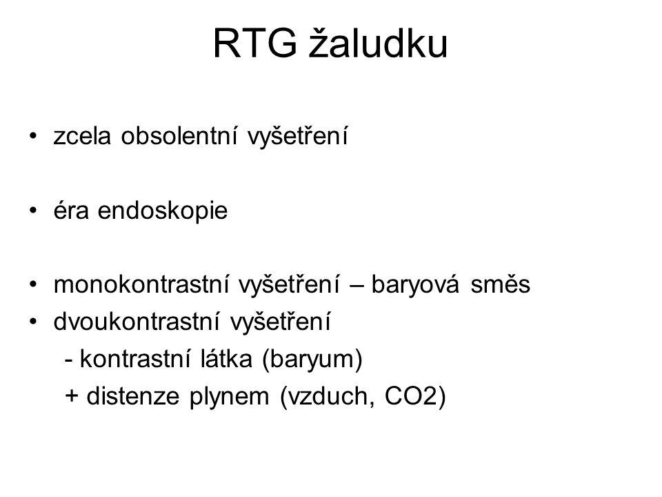 RTG žaludku zcela obsolentní vyšetření éra endoskopie monokontrastní vyšetření – baryová směs dvoukontrastní vyšetření - kontrastní látka (baryum) + d