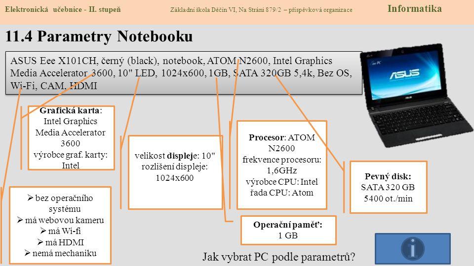 11.4 Parametry Notebooku Elektronická učebnice - II.