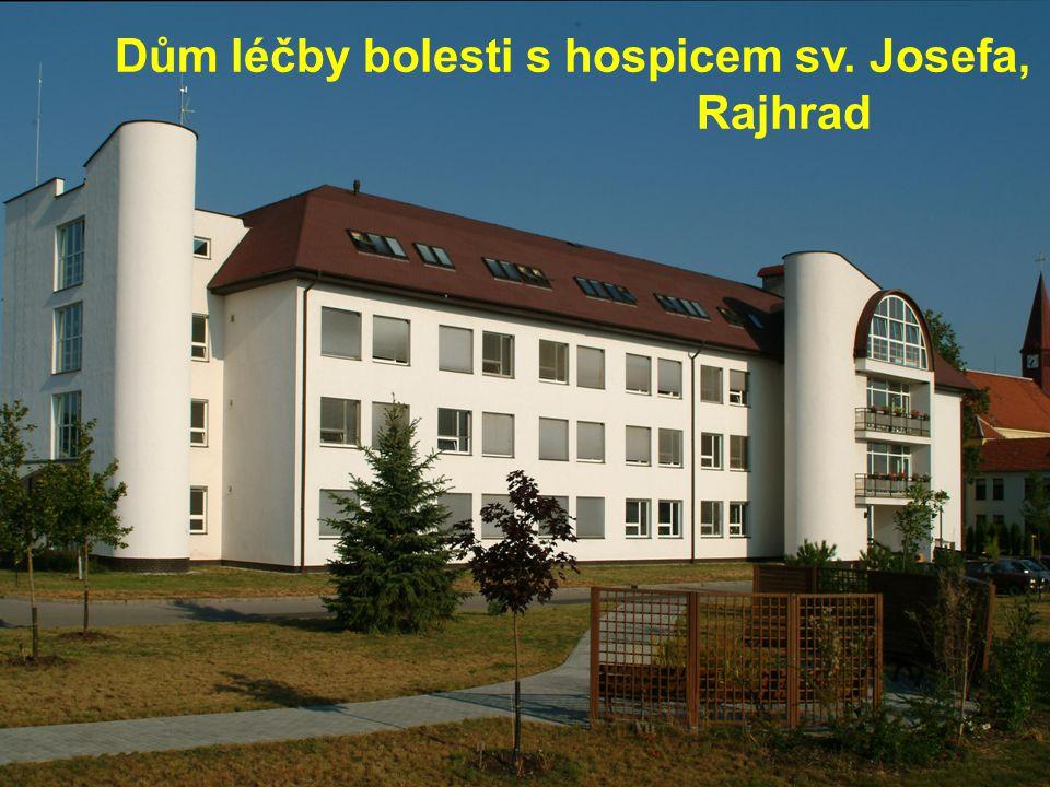 Dům léčby bolesti s hospicem sv. Josefa, Rajhrad