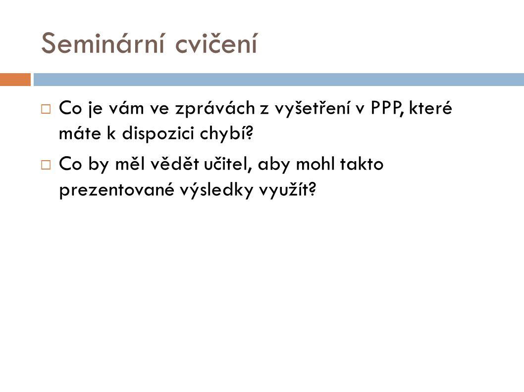 Seminární cvičení  Co je vám ve zprávách z vyšetření v PPP, které máte k dispozici chybí.