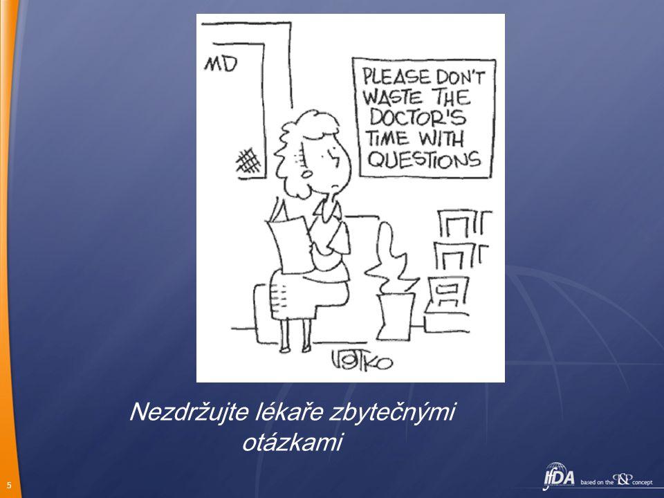 5 Nezdržujte lékaře zbytečnými otázkami