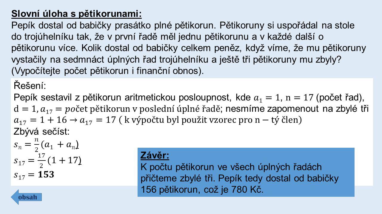 Slovní úloha s pětikorunami: Pepík dostal od babičky prasátko plné pětikorun.