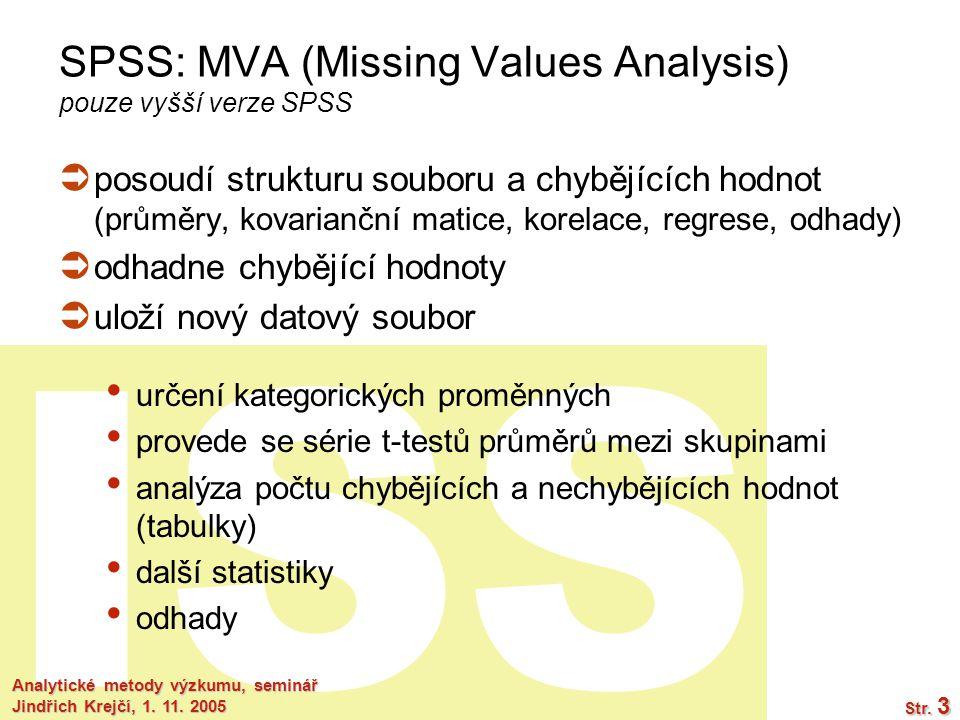 ISS Analytické metody výzkumu, seminář Jindřich Krejčí, 1.