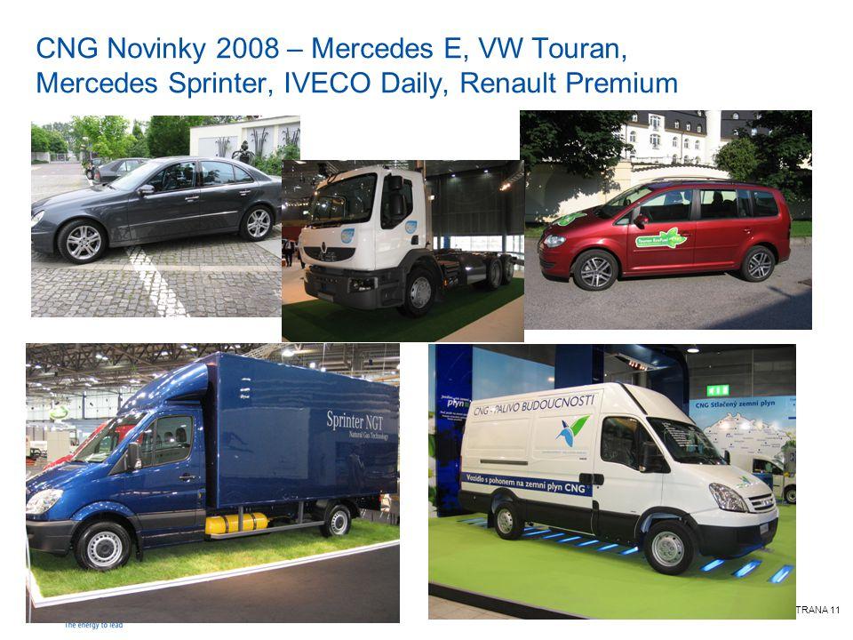 STRANA 11 CNG Novinky 2008 – Mercedes E, VW Touran, Mercedes Sprinter, IVECO Daily, Renault Premium