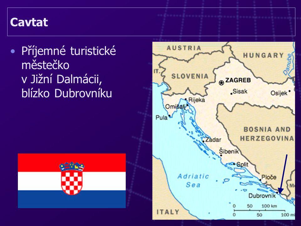 Cavtat Příjemné turistické městečko v Jižní Dalmácii, blízko Dubrovníku