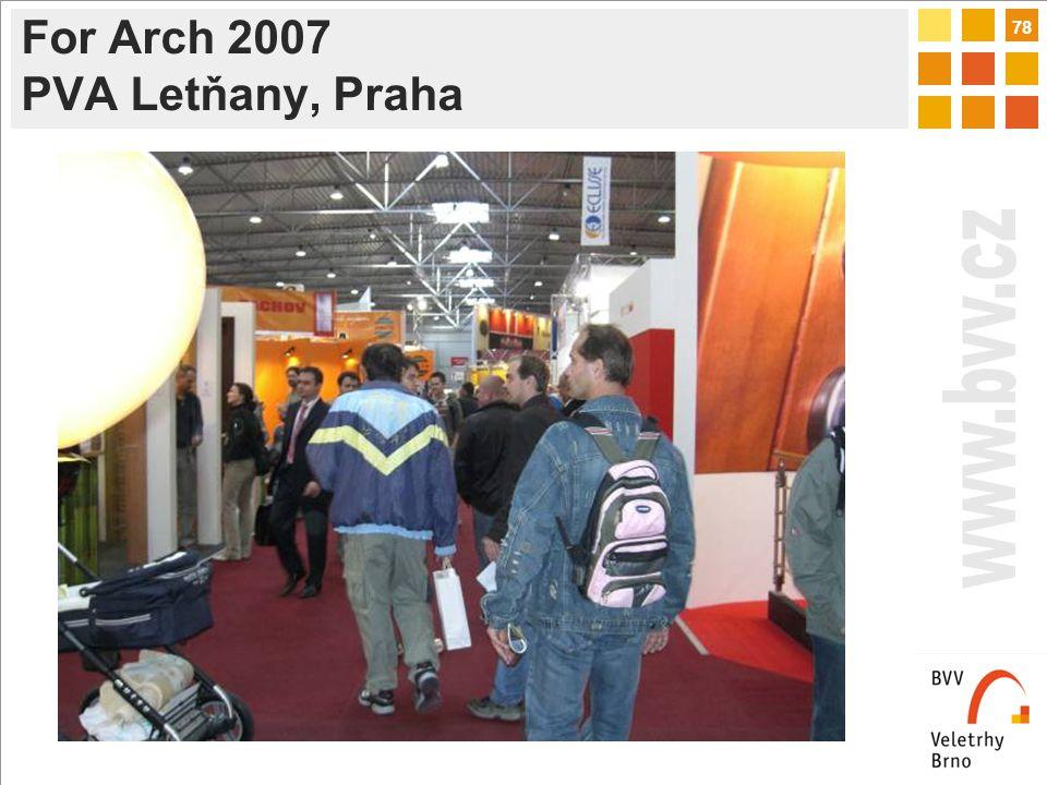 78 For Arch 2007 PVA Letňany, Praha