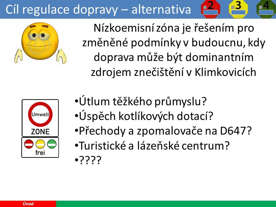 Nízkoemisní zóna KLIMKOVICE 20 Učiněné kroky: Zákaz průjezdu vozidlům nad 12t přes Klimkovice po silnici II.